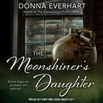 The Moonshiner's Daughter by  Donna Everhart audiobook