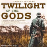 Twilight of the Gods by  Erik Wallin audiobook