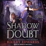 Shadow of Doubt by  Hailey Edwards audiobook