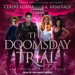 The Doomsday Trial by  Claire Luana audiobook
