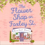 The Flower Shop on Foxley Street by  Rachel Dove audiobook