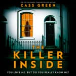 The Killer Inside by  Cass Green audiobook