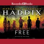 Among the Free by  Margaret Peterson Haddix audiobook