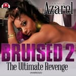 Bruised 2 by  Azarel audiobook