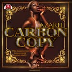 Carbon Copy by  Azarel audiobook