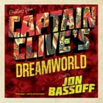 Captain Clive's Dreamworld by  Jon Bassoff audiobook