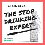 The Stop Drinking Expert:  by  Craig Beck audiobook