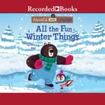 All the Fun Winter Things by  Erica S. Perl audiobook