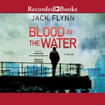 Blood in the Water by  Jack Flynn audiobook