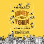 Honey and Venom by  Andrew Coté audiobook