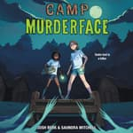 Camp Murderface by  Saundra Mitchell audiobook