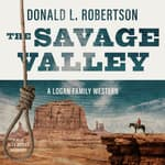 The Savage Valley by  Donald L. Robertson audiobook