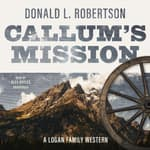 Callum's Mission by  Donald L. Robertson audiobook