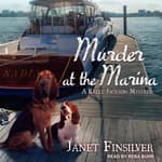 Murder at the Marina by  Janet Finsilver audiobook