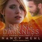 Rising Darkness by  Nancy Mehl audiobook
