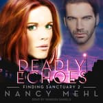 Deadly Echoes by  Nancy Mehl audiobook