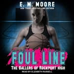 Foul Line by  E.M. Moore audiobook