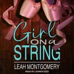 Girl on a String by  Leah Montgomery audiobook