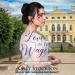 Love in the Wager by  Kasey Stockton audiobook