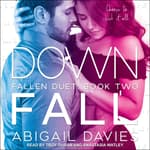 Down Fall by  Abigail Davies audiobook