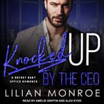 Knocked Up by the CEO by  Liilan Monroe audiobook