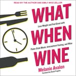 What When Wine by  Melanie Avalon audiobook
