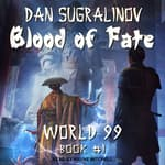 Blood of Fate by  Dan Sugralinov audiobook