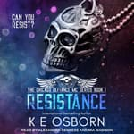 Resistance by  K E Osborn audiobook