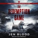 The Redemption Game by  Jen Blood audiobook
