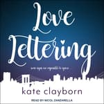 Love Lettering by  Kate Clayborn audiobook
