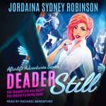 Deader Still by  Jordaina Sydney Robinson audiobook