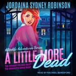 A Little More Dead by  Jordaina Sydney Robinson audiobook