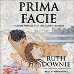 Prima Facie by  Ruth Downie audiobook