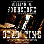 Dead Time by  J. A. Johnstone audiobook
