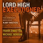 Lord High Executioner by  Frank DiMatteo audiobook