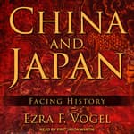 China and Japan by  Ezra F. Vogel audiobook