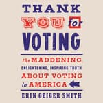 Thank You For Voting by  Erin Geiger Smith audiobook