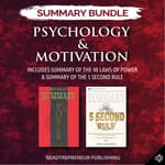 Summary Bundle: Psychology & Motivation | Readtrepreneur Publishing: Includes Summary of The 48 Laws of Power & Summary of The 5 Second Rule by  Readtrepreneur Publishing audiobook
