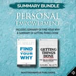 Summary Bundle: Personal Empowerment | Readtrepreneur Publishing: Includes Summary of Find Your Why & Summary of Getting Things Done by  Readtrepreneur Publishing audiobook