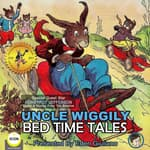 Uncle Wiggily Bed Time Tales by  Howard Garis audiobook