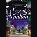 Secretly Smitten by  Diann Hunt audiobook
