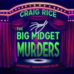 The Big Midget Murders by  Randolph Craig audiobook