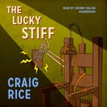 The Lucky Stiff by  Randolph Craig audiobook