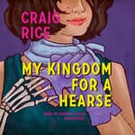 My Kingdom for a Hearse by  Randolph Craig audiobook