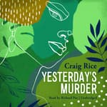 Yesterday's Murder by  Randolph Craig audiobook