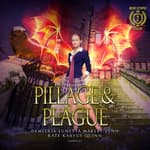 Pillage & Plague by  Demitria Lunetta audiobook