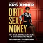 Dirty Sexy Money by  Cathy Griffin audiobook