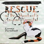 Rescue at Dr. Skeebeet's Animal Hospital by  Lorna Turnbull audiobook