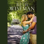 The House that Love Built by  Beth Wiseman audiobook
