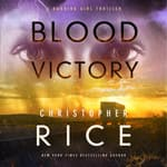 Blood Victory by  Christopher Rice audiobook